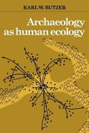 Archaeology as Human Ecology