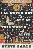 I'll Never Get Out of This World Alive [Pdf/ePub] eBook