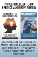Productivity Decluttering Project Management Mastery