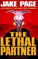 The Lethal Partner