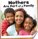 Mothers Are Part of a Family Book