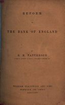 Reform of the Bank of England  etc   Reprinted from Blackwood s Magazine