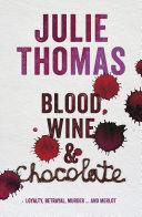 Blood  Wine and Chocolate