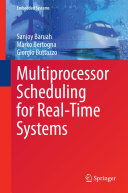 Multiprocessor Scheduling for Real Time Systems