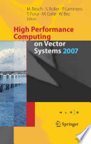 High Performance Computing On Vector Systems 2007