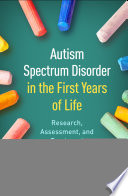 Autism Spectrum Disorder In The First Years Of Life Book PDF
