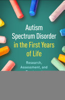 Autism Spectrum Disorder in the First Years of Life