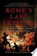 Rome s Last Citizen