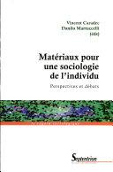 Matériaux pour une sociologie de l'individu