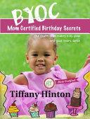 Mom Certified Birthday Secrects