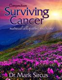 Compendium Surviving Cancer - Natural Allopathic Medicine
