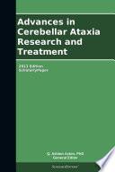 Advances in Cerebellar Ataxia Research and Treatment  2013 Edition Book