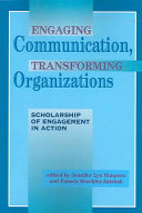 Engaging Communication  Transforming Organizations