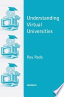 Understanding Virtual Universities Book