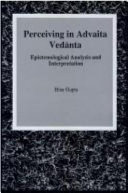 Perceiving in Advaita Ved nta