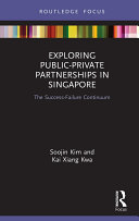 Exploring Public-Private Partnerships in Singapore