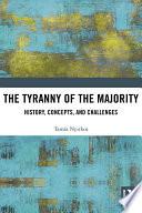 The Tyranny of the Majority