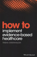 How To Implement Evidence Based Healthcare Set