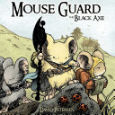 Mouse Guard Vol. 3: The Black Axe Pdf/ePub eBook