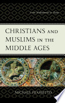 Christians and Muslims in the Middle Ages Book PDF