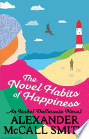 The Novel Habits of Happiness Book