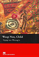 Books - Weep Not Child (Without Cd) | ISBN 9781405073318