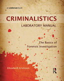 Criminalistics Laboratory Manual