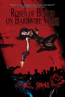 Roses of Blood on Barbwire Vines ebook