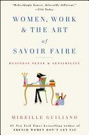 Women  Work   the Art of Savoir Faire