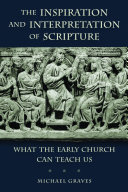 The Inspiration and Interpretation of Scripture: What the ...