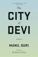 The City of Devi: A Novel [Pdf/ePub] eBook