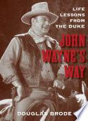 John Wayne's Way