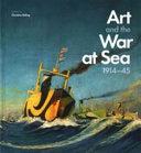 Art and the War at Sea