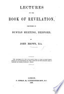 Lectures on the Book of Revelation  etc