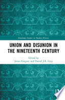 Union and Disunion in the Nineteenth Century