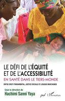 Le défi de l'équité et de l'accessibilité en santé dans le Tiers-Monde