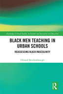 Black Men Teaching in Urban Schools