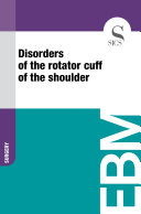 Disorders of the rotator cuff of the shoulder