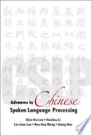 Advances In Chinese Spoken Language Processing Book PDF