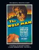 The Wolf Man (Universal Filmscript Series) - Universal Filmscripts Series Classic Horror Films, Vol. 12