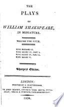 The Plays Of William Shakspeare King Richard Ii King Henry Iv Parts 1 2 King Henry V