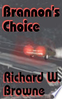 Brannon S Choice