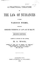 A Practical Treatise on the Law of Nuisances in Their Various Forms