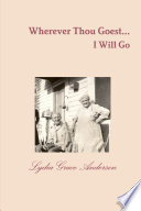 Wherever Thou Goest...I Will Go - 2nd Edition