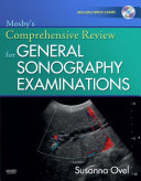 Mosby's Comprehensive Review for General Sonography Examinations