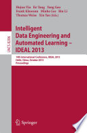 Intelligent Data Engineering And Automated Learning    IDEAL 2013