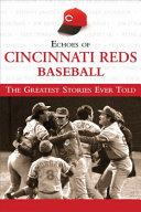 Pdf Echoes of Cincinnati Reds Baseball Telecharger