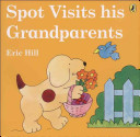 Spot Visits His Grandparents Book