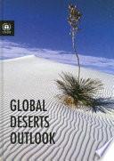 Global Deserts Outlook