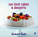 100 Best Cakes   Desserts